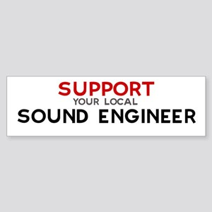 Support: SOUND ENGINEER Bumper Sticker