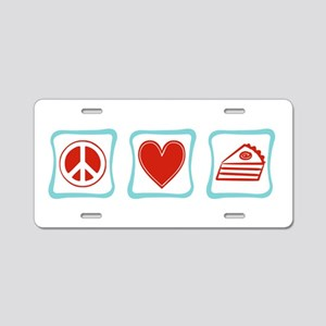 Peace, Love and Pie Aluminum License Plate