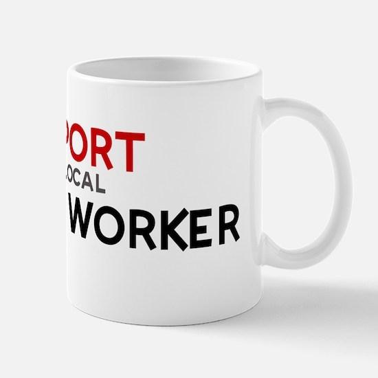 Support:  POSTAL WORKER Mug