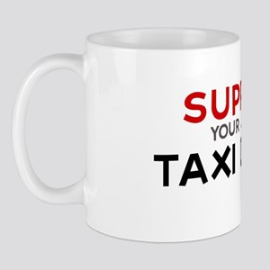 Support:  TAXI DRIVER Mug