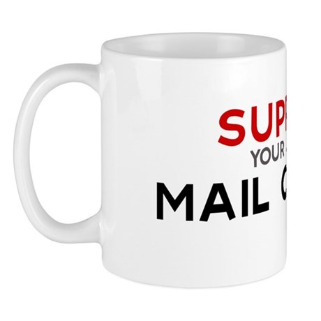 Support Mail Carrier Mug By Professions