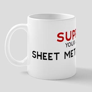 Support:  SHEET METAL WORKER Mug