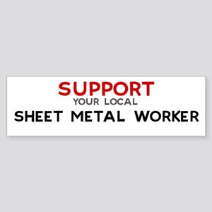 Support: SHEET METAL WORKER Bumper Sticker