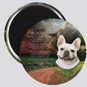 """""""Why God Made Dogs"""" French Bulldog Magnet"""