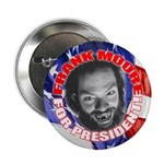 """Frank Moore For President 2.25"""" Button (100 pack)"""