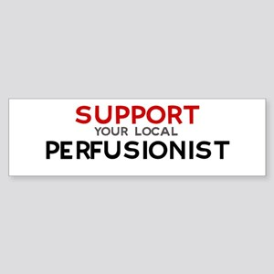 Support: PERFUSIONIST Bumper Sticker