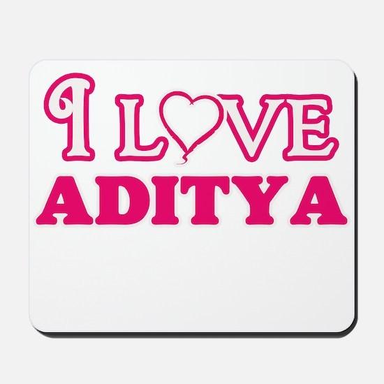 I Love Aditya Mousepad