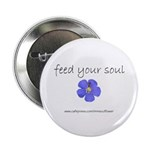 "Feed Your Soul 2.25"" Button (100 pack)"