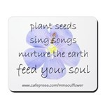 Feed Your Soul Mousepad