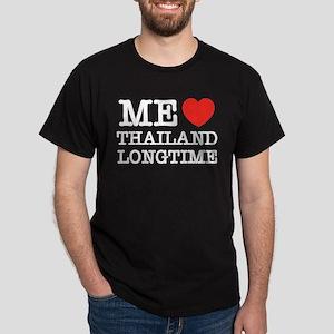 ME LOVE THAILAND LONGTIME Dark T-Shirt