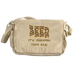 Beer, it's cheaper than gas! Messenger Bag