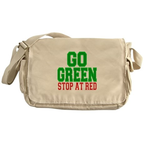 Go Green, Stop at Red Messenger Bag