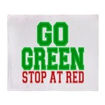 Go Green, Stop at Red Throw Blanket