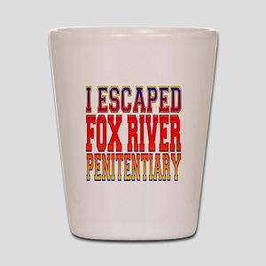 I escaped Fox River Penitenti Shot Glass