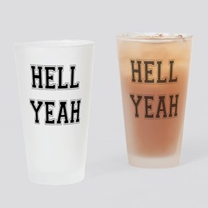 Hell Yeah Drinking Glass