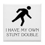 My own stunt double Tile Coaster