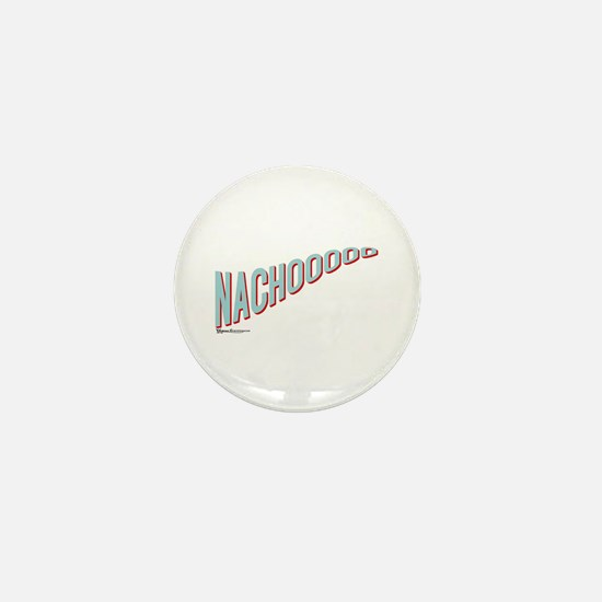 Nachooooo Mini Button