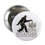 Gone Squatchin 2.25