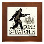 Gone Squatchin Framed Tile