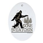 Gone Squatchin Ornament (Oval)