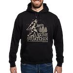Gone Squatchin Hoodie (dark)