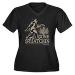 Gone Squatchin Women's Plus Size V-Neck Dark T-Shi