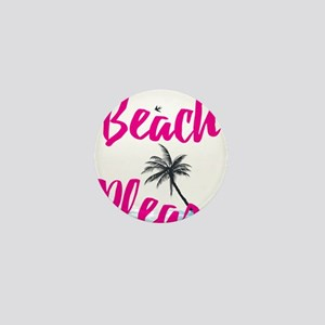 Beach Please Mini Button