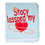 Stacy Lassoed My Heart baby blanket
