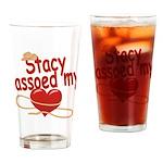 Stacy Lassoed My Heart Drinking Glass