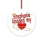 Stephanie Lassoed My Heart Ornament (Round)