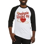 Stephanie Lassoed My Heart Baseball Jersey
