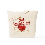 Sue Lassoed My Heart Tote Bag