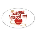 Suzanne Lassoed My Heart Sticker (Oval)