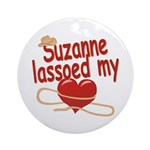Suzanne Lassoed My Heart Ornament (Round)