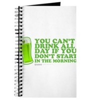 You Can't Drink All Day Journal