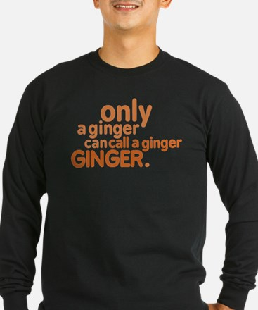 Only a ginger T