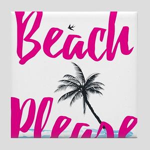 Beach Please Tile Coaster