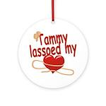 Tammy Lassoed My Heart Ornament (Round)