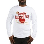 Tammy Lassoed My Heart Long Sleeve T-Shirt