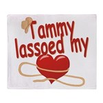 Tammy Lassoed My Heart Throw Blanket
