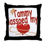 Tammy Lassoed My Heart Throw Pillow