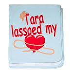 Tara Lassoed My Heart baby blanket