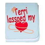 Terri Lassoed My Heart baby blanket