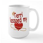 Terri Lassoed My Heart Large Mug