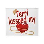 Terri Lassoed My Heart Throw Blanket