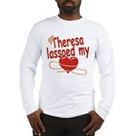 Theresa Lassoed My Heart Long Sleeve T-Shirt