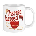 Theresa Lassoed My Heart Mug