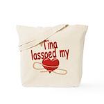 Tina Lassoed My Heart Tote Bag