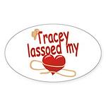 Tracey Lassoed My Heart Sticker (Oval)