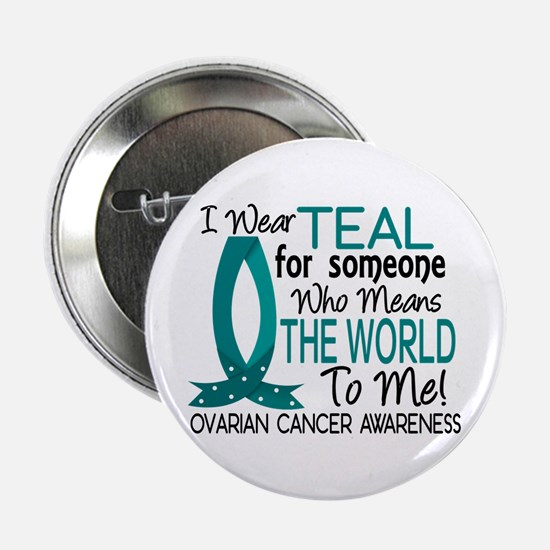 """Means World To Me 1 Ovarian Cancer Shirts 2.25"""" Bu"""